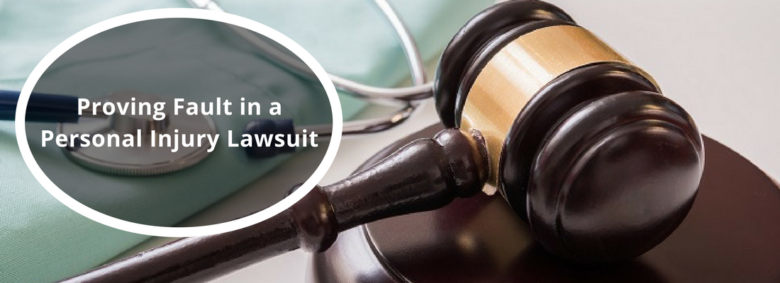 Proving fault in a personal injury lawsuit